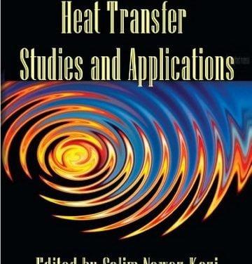 دانلود کتاب Heat Transfer Studies and Applications, Salim Newaz Kazi, 2015