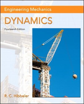 Hibbeler R. C., Engineering Mechanics, Dynamics, 14th ed, 2015
