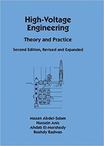 High Voltage Engineering Theory And Practice, 2nd ed, 2000