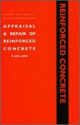 Holland R., Appraisal and Repair of Reinforced Concrete, 1997