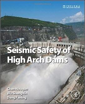 Houqun C., Seismic Safety of High Arch Dams, 2016