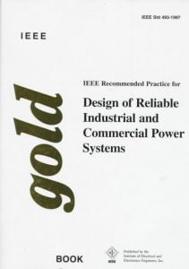 Ieee Recommended Practice For The Design Of Reliable Industrial And Commercial Power Systems, 1998