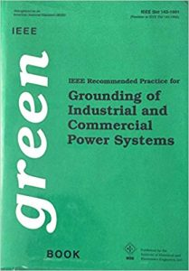 Ieee Std 1421991 Ieee Recommended Practice For Grounding Of Industrial And Commercial Power Systems, 1991