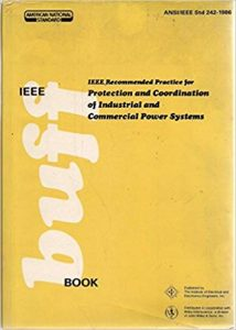 Ieee Recommended Practice For Protection And Coordination Of Industrial And Commercial Power Systems, 2002