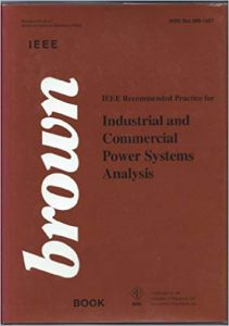 Ieee Std 3991997, Ieee Recommended Practice For Industrial And Commercial Power Systems Analysis (The Ieee Brown Book), 1998