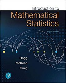 Introduction To Mathematical Statistics, 8th ed, 2019