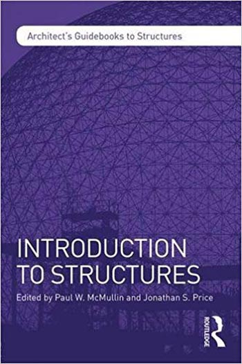 دانلود کتاب Introduction to Structures Architect's Guidebooks to Structures