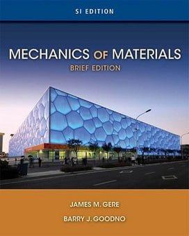 J. M. Gere, Mechanics of Material, SI edition, 2012