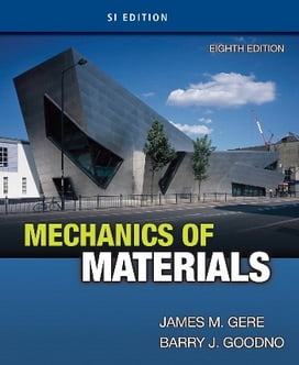 J. M. Gere, Mechanics of Material, SI edition, 8th ed, 2013
