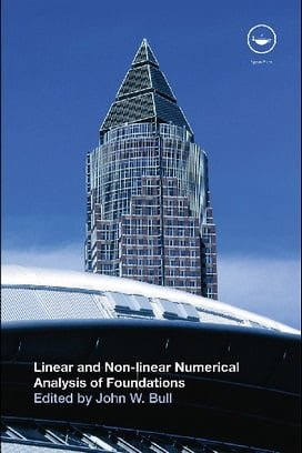 J. W. Bull, Linear and Non-Linear Numerical Analysis of Foundations, 2009