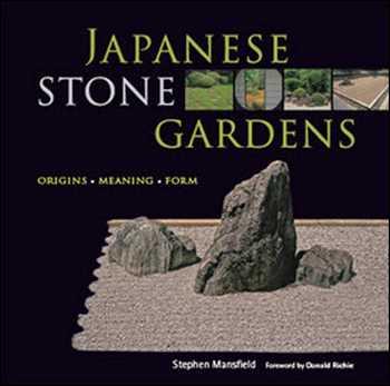 دانلود کتاب Japanese Stone Gardens : Origins, Meaning, Form