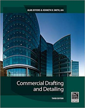 Jefferis A., Commercial Drafting and Detailing, 3rd ed, 2009