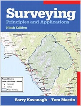 Kavanagh B., Surveying – Principles and Applications, 9th ed, 2013