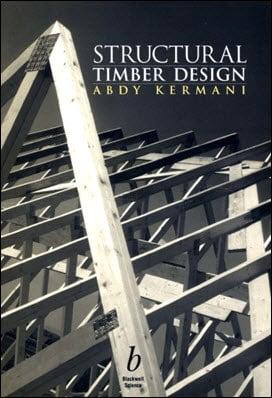 Kermani A., Structural Timber Design, 1999