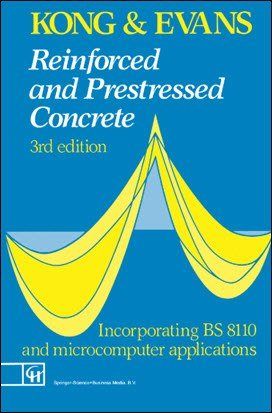 Kong F. K., Reinforced and Prestressed Concrete, 3rd ed, 1990
