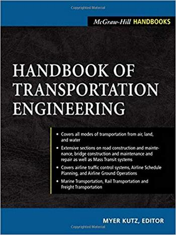 Kutz M., Handbook of Transportation Engineering, 2003