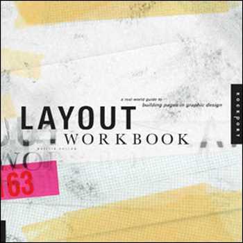 دانلود کتاب Layout Workbook – A Real-World Guide to Building Pages in Graphic Design