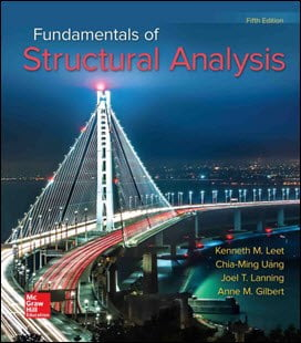 Leet K. M., Fundamentals of Structural Analysis, 5th ed, 2017