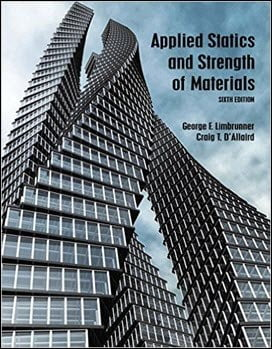 Limbrunner G. F., Applied Statics and Strength of Materials, 6th ed, 2015