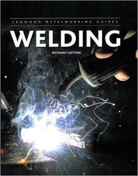 Lofting R., Welding (Crowood Metalworking Guides), 2013