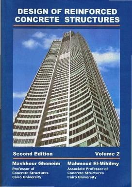M. Ghoneim, Design of Reinforced Concrete Structure - Volume 2, 2nd ed, 2008
