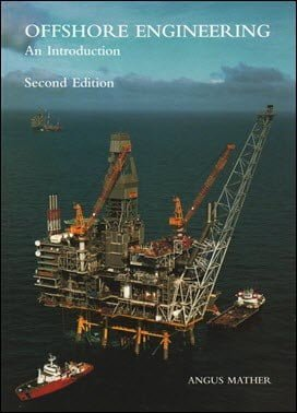 Mather A., Offshore Engineering - An Introduction, 2nd ed, 2000