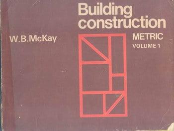 Mckay W. B., Building Construction Metric Volume 1, 1995