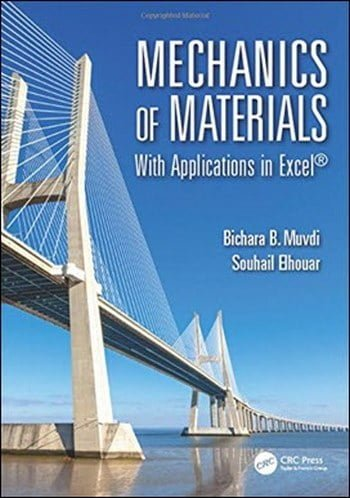 Muvdi B. B., Mechanics of Materials – With Applications in Excel, 2016