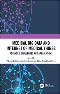 Medical Big Data And Internet Of Medical Things Advances, Challenges And Applications, 2019