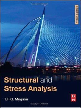 Megson T.H.G., Structural and Stress Analysis, 3rd ed, 2014