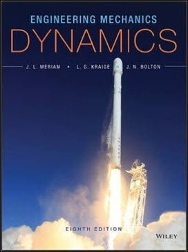 Meriam J . L ., Engineering Mechanics – Dynamics, 8th ed, 2015