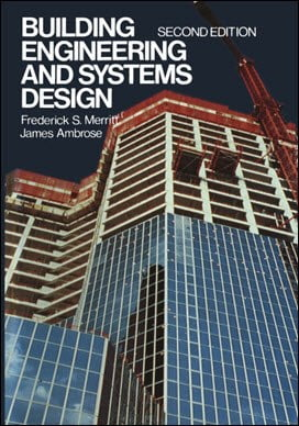 Merritt F. S., Building Engineering and Systems Design, 2nd ed, 1990