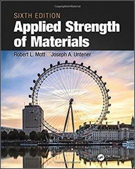 Mott R. L., Applied Strength of Materials, 6th ed, 2017