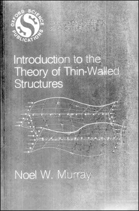 Murray N. W., Introduction to the Theory of Thin-Walled Structures, 1986