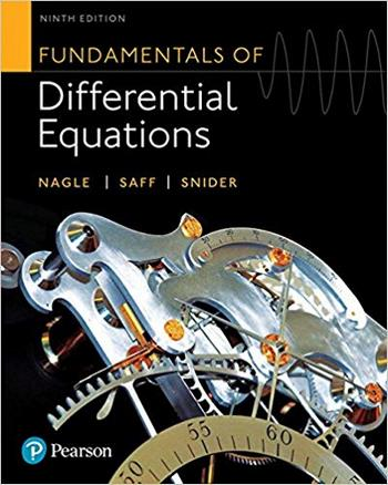 Nagle R. K., Fundamentals of Differential Equations, 9th ed, 2017
