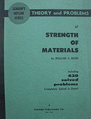 Nash W. A., Theory and Problems of Strength of Materials, 4th ed, 2002