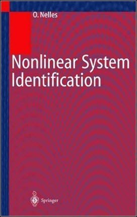 Nelles O., Nonlinear System Identification_ From Classical Approaches to Neural Networks and Fuzzy Models, 2001