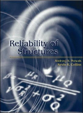 Nowak A. S., Reliability of Structures, 2000
