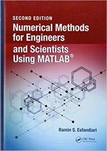 Numerical Methods For Engineers And Scientists Using Matlab, 2nd ed, 2017