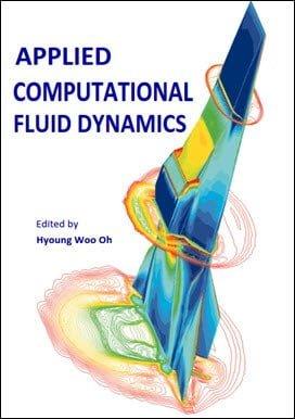 Oh H. W., Applied Computational Fluid Dynamics, 2012