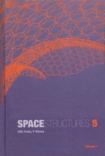 Parke G., Space Structures 5 - Volume 1, 2002