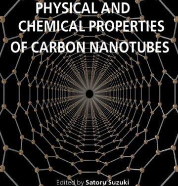Physical and Chemical Properties of Carbon Nanotubes, Satoru Suzuki,2013