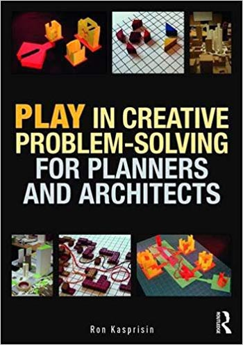 دانلود کتاب Play in Creative Problem-solving for Planners and Architects
