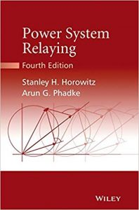 Power System Relaying, 4Th Edition, 4th ed, 2014