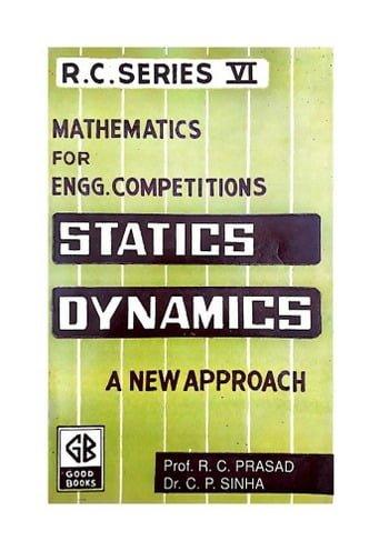 Prasad R. C., Statics A New Approach, 2019