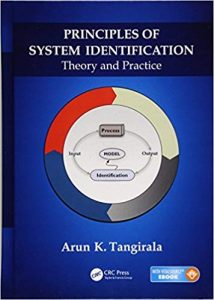 Principles Of System Identification - Theory And Practice, 2014