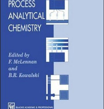 Process Analytical Chemistry, F. McLennan, 1995