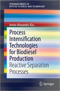 Process Intensification Technologies For Biodiesel Production - Reactive Separation Processes, 2014