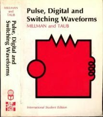 Pulse, Digital, And Switching Waveforms; Devices And Circuits For Their Generation And Processing, 1965.djvu