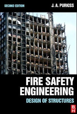 Purkiss J., Fire Safety Engineering Design of Structures, 2nd ed, 2007